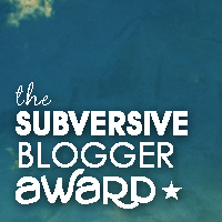 The Subversive Blogger Award