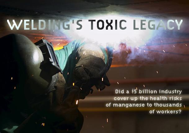 Welding's Toxic Legacy