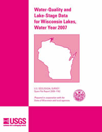 Water-quality and Lake-stage Data for Wisconsin Lakes, Water Year 2007