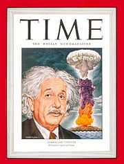 The popular connection between Einstein, E=mc2, and the atomic bomb was prominently indicated on the cover of Time magazine in July 1946 by the writing of the equation on the mushroom cloud itself.
