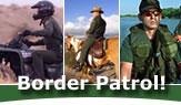 Border Patrol at Work!