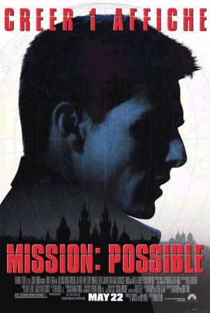 crée 1 affiche mission possible, affiche de mission impossible détournée