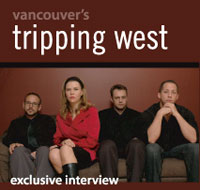 Exclusive Interview: Tripping West