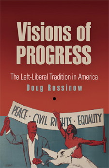 Visions of Progress The Left-Liberal Tradition in America JPG