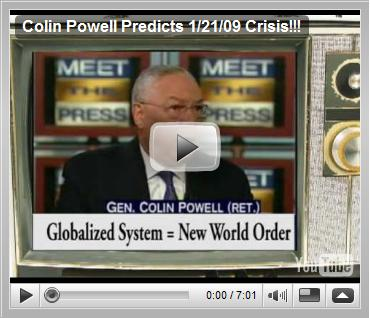 Colin Powell predicts 1-21-2009 Crisis in October 2008