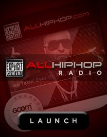 Launch AllHipHop Radio