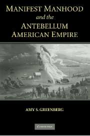 Manifest Manhood and the Antebellum American Empire JPG