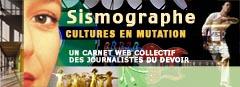 Sismographe, cultures en mutation