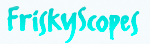 Friskyscopes: Your Weekly Love Horoscope - Subscribe Now!