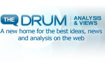 The Drum | Analysis & Views | A new home for the best ideas, news and analysis on the web.
