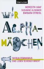Wir Alphamädchen - Das Buch