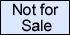 An item marked Not for Sale means we don't have this item and it's unlikely we will have it soon. Click on this image for a more complete explanation of items that are marked Not for Sale.