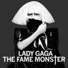 The Fame Monster (Deluxe Version), Lady GaGa