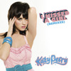 I Kissed a Girl (Remixes) - EP, Katy Perry