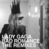 Bad Romance (Remixes) - EP, Lady GaGa
