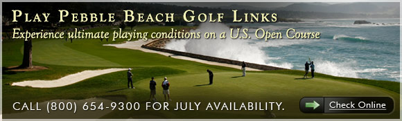 Play Pebble Beach Golf Links. Experience ultimate playing conditions on a U.S. Open Course. Call 800-654-9300 for July availability.