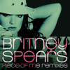 Piece of Me (Remixes) - EP, Britney Spears