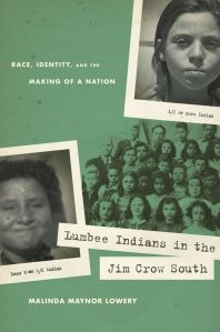 Lumbee Indians in the Jim Crow South: Race, Identity, and the Making of a Nation JPG