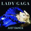 Just Dance - EP, Lady GaGa