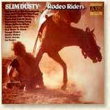 Slim Dusty - Rodeo Riders