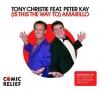 Tony Christie Ft Peter Kay - (Is This The Way To) Amarillo