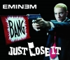 Eminem - Just Lose It