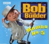 Bob The Builder - Mambo No 5