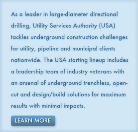 Utility Services Authority provides underground infrastructure solutions for utility, pipeline and municipal clients nationwide.