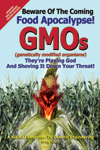 genetically modified organisms and their hazardous warnings