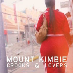 Mount Kimbie - Crooks And Lovers