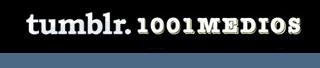Servicio de bibliografía de 1001medios en Tumbrl