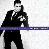 A Holiday Gift for You - EP, Michael Bublé