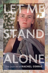 Rachel Corrie: Let Me Stand Alone