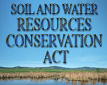 Soil and Water Resources Conservation Act