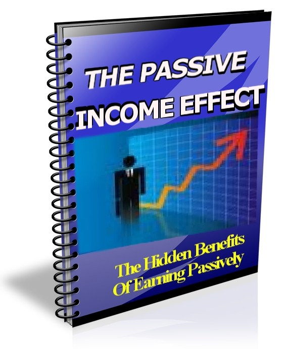 The Passive Income Effect