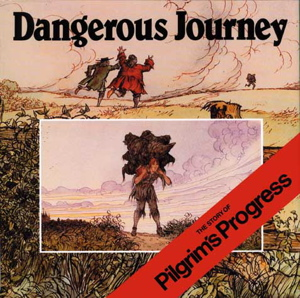 Dangerous Journey Book Pilgrims Progress For Kids