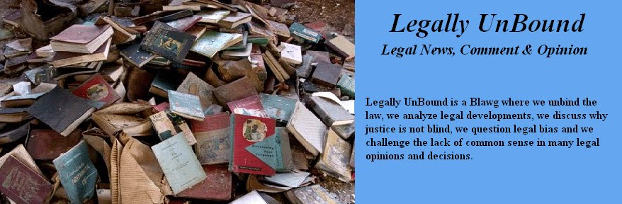 Legally UnBound: Legal News, Comment & Opinion