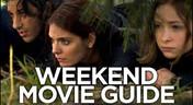 Weekend Movie Guide