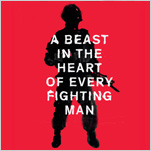 A Beast in the Heart of Every Fighting Man