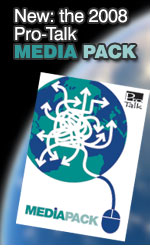 Download the FREE 2008 Pro-Talk Media Pack