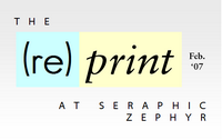 the re(print) at seraphic zephyr.
