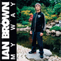 Album review: Ian Brown - 'My Way' (Polydor)