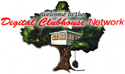 Welcome to the Digital Clubhouse Network