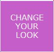 Change Your Look Squ