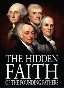 Click here to watch: the hidden faith of the founding fathers DVD purchase at http://www.adullamfilms.com/HiddenFaith.html
