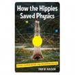 how-the-hippies-saved-physics_1