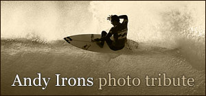 Andy Irons photo tribute