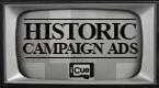 Historic Campaign Ads