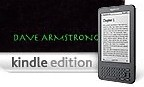 AMAZON KINDLE: 20 of My Books Available (+ Audio Capability). Low Prices: All But Two: Only $4.99.