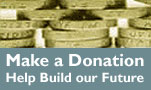 Make a Donation Help Build our Future
